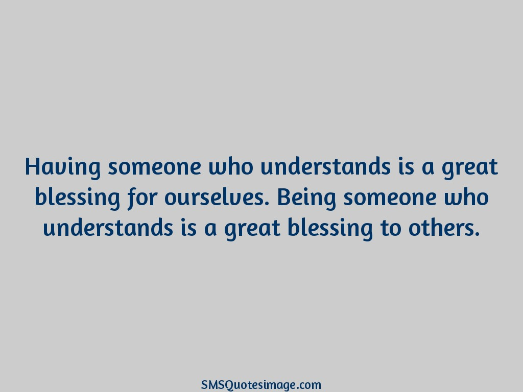 Wise Having someone who understands