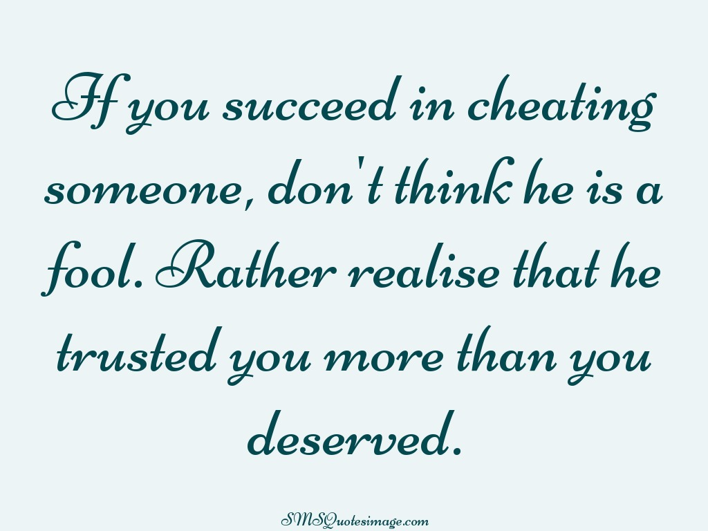 Wise If you succeed in cheating