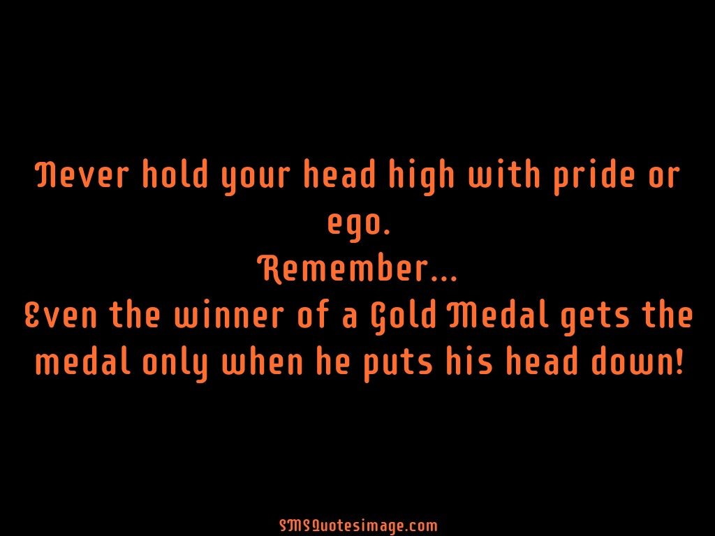 Wise Never hold your head high