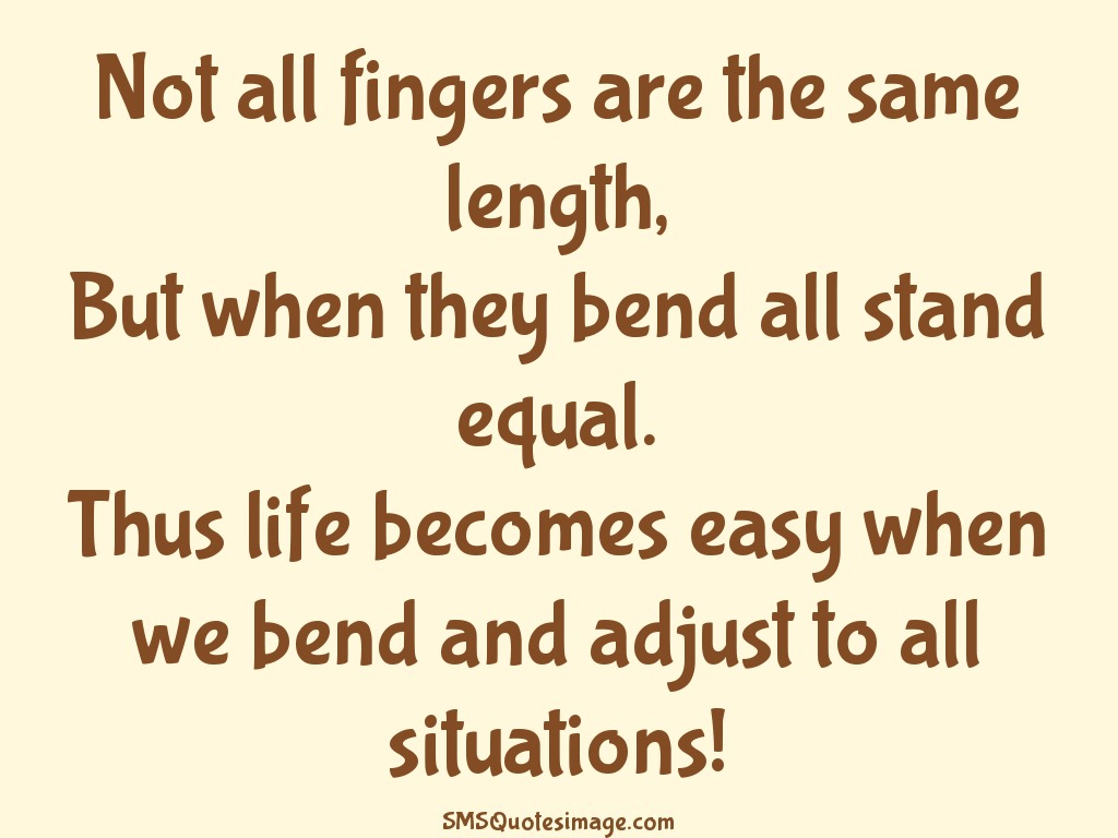 Wise Not all fingers are the same