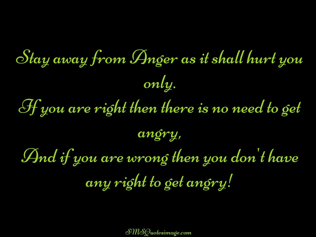 Wise Stay away from Anger
