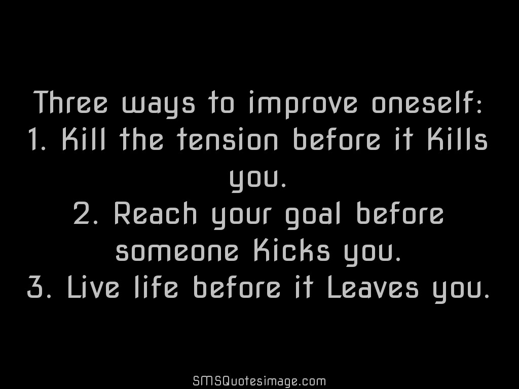 Wise Three ways to improve oneself