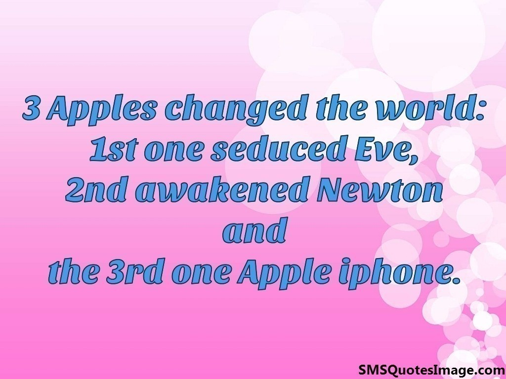 3 Apples changed the world