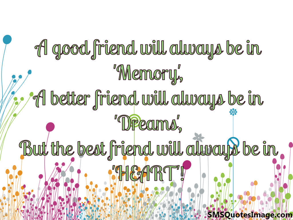 A good friend will always be in