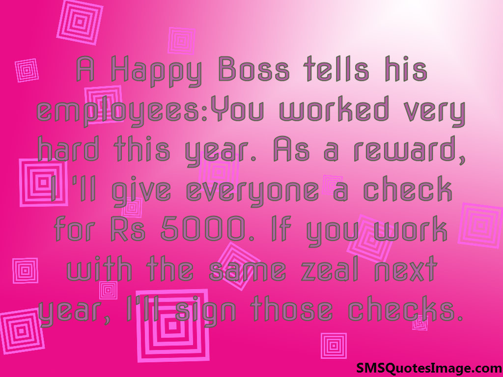 A Happy Boss tells his employees