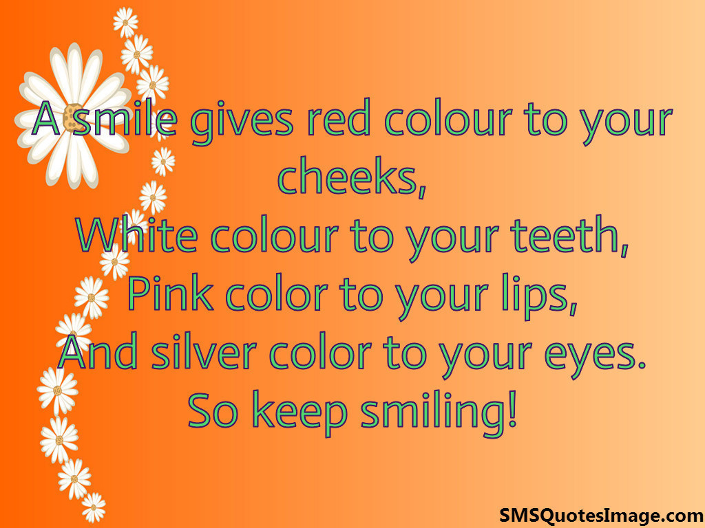 A smile gives red colour to your