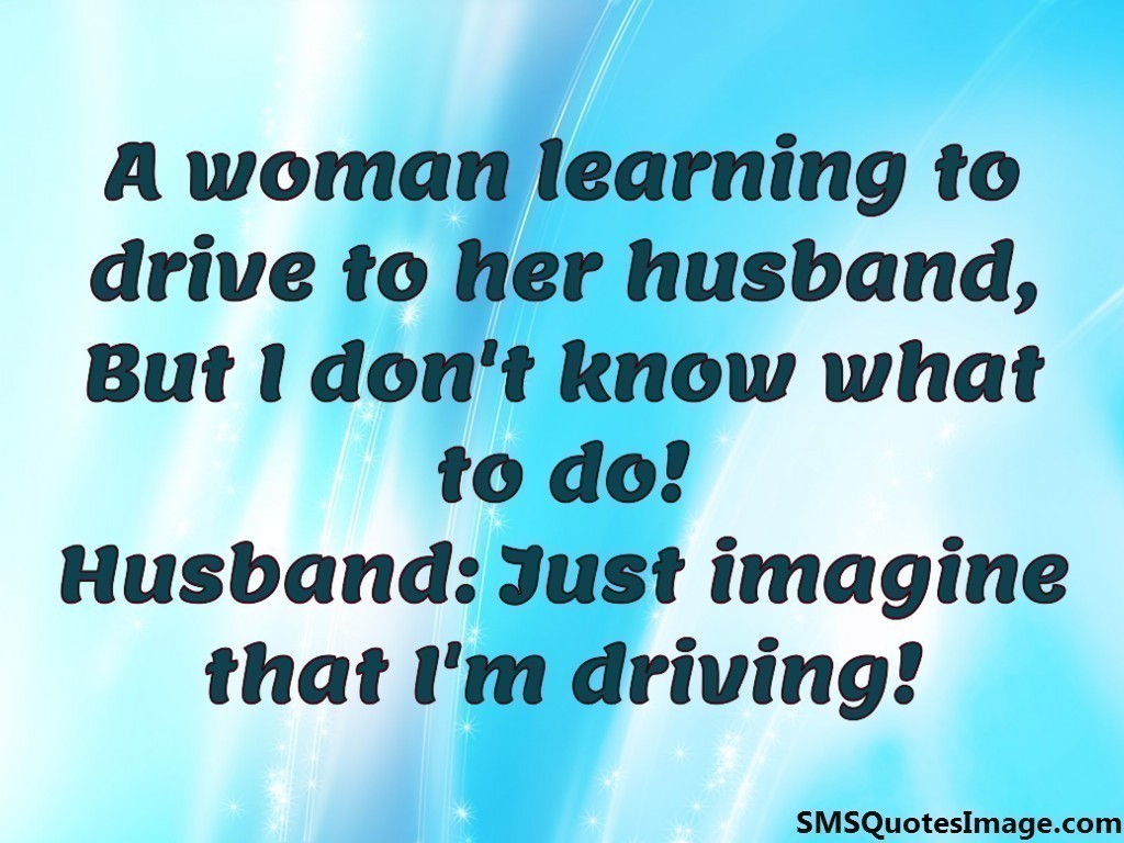 A woman learning to drive to her