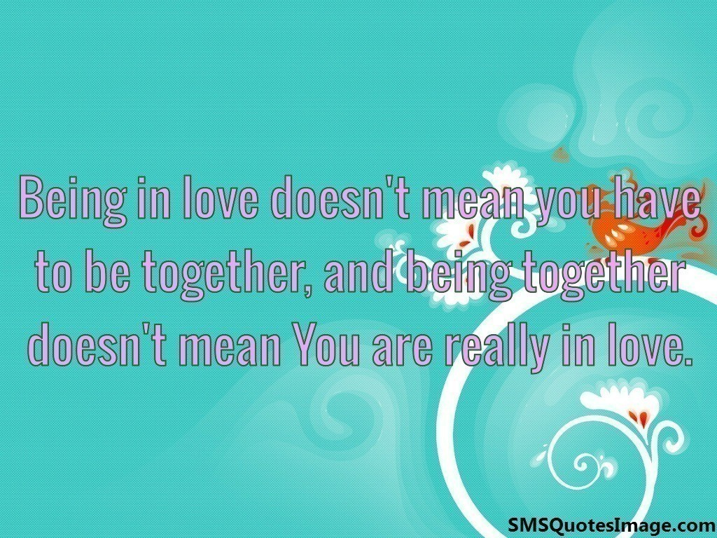 Being in love doesn't mean