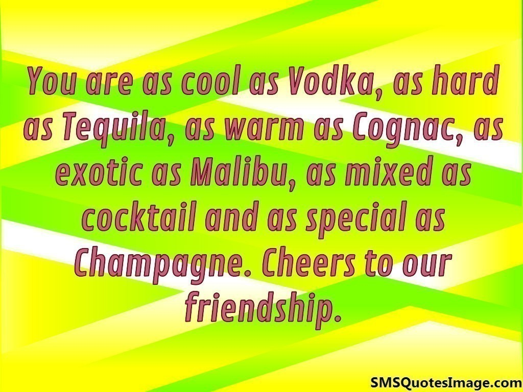 cheers to our friendship quotes