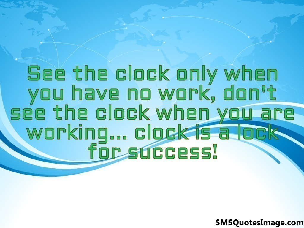 Clock is a lock for success
