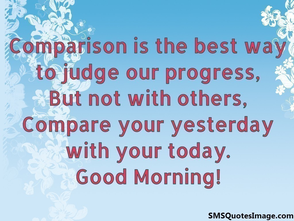 Compare your yesterday