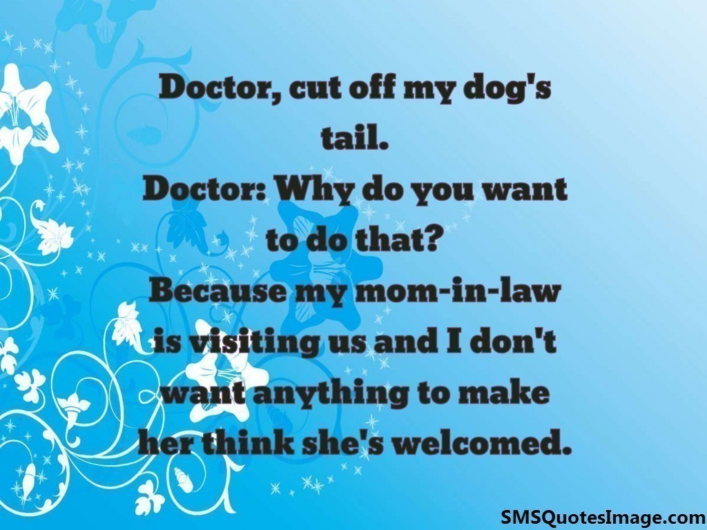 Doctor, cut off my dog's tail