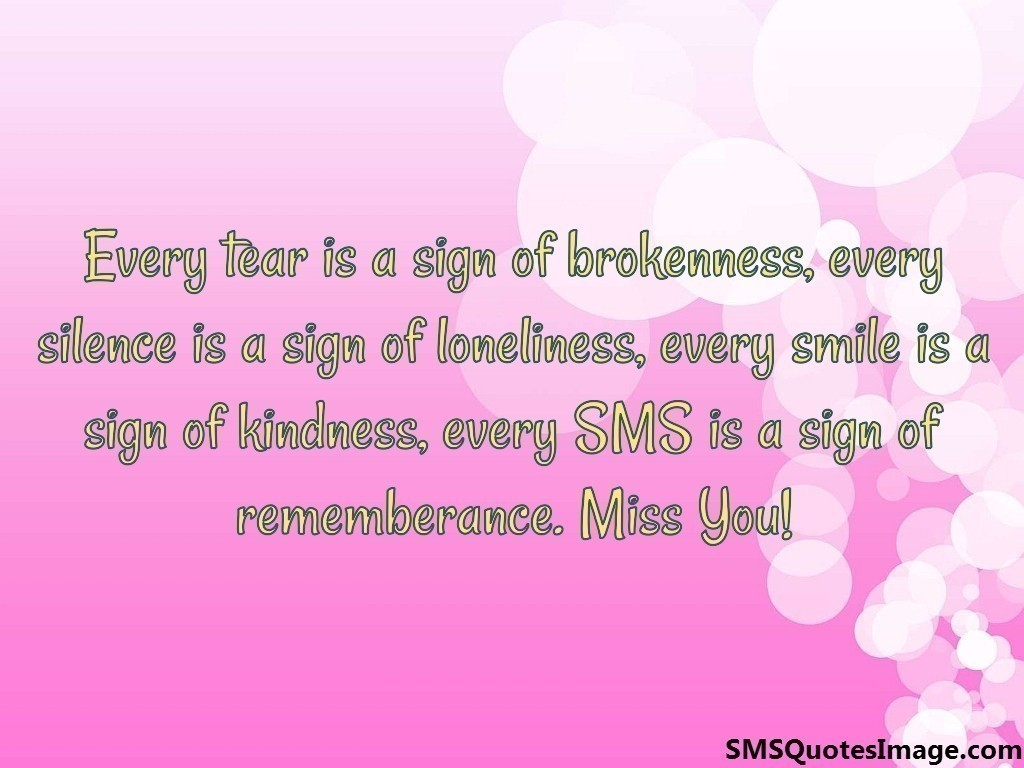 Every tear is a sign of brokenness