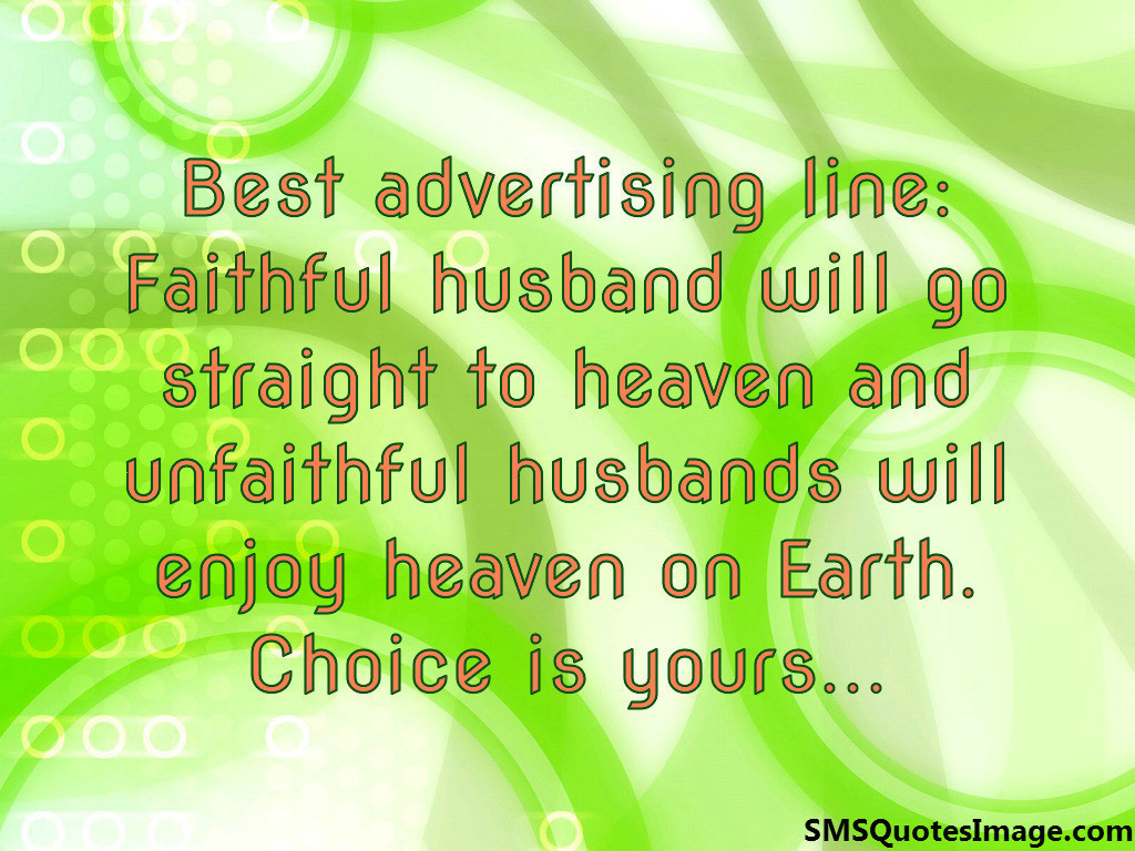 faithful husband will go straight funny sms quotes image
