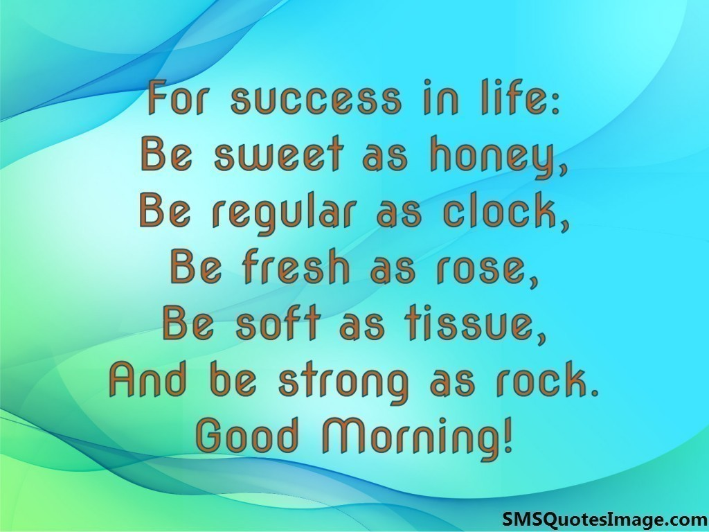 Amazing For Success In Life Good Morning Sms Quotes Image