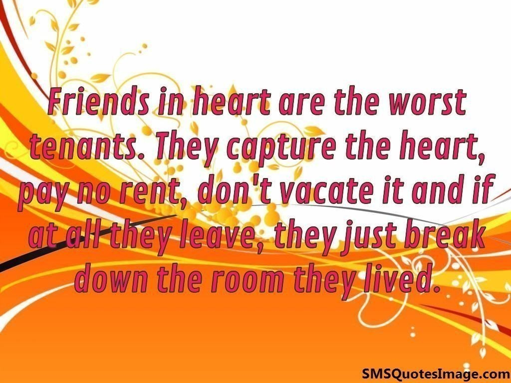 Friends in heart are the worst