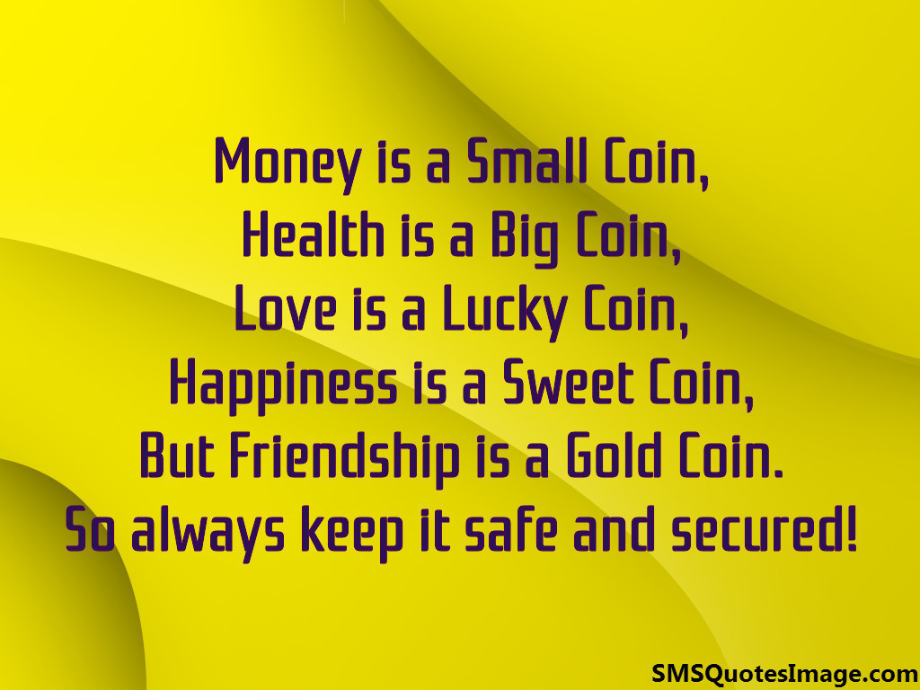 Friendship Is A Gold Coin
