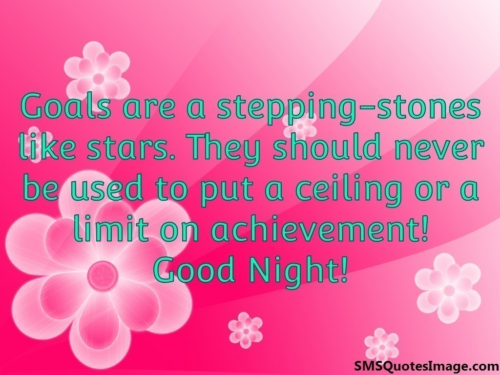 Goals are a stepping-stones