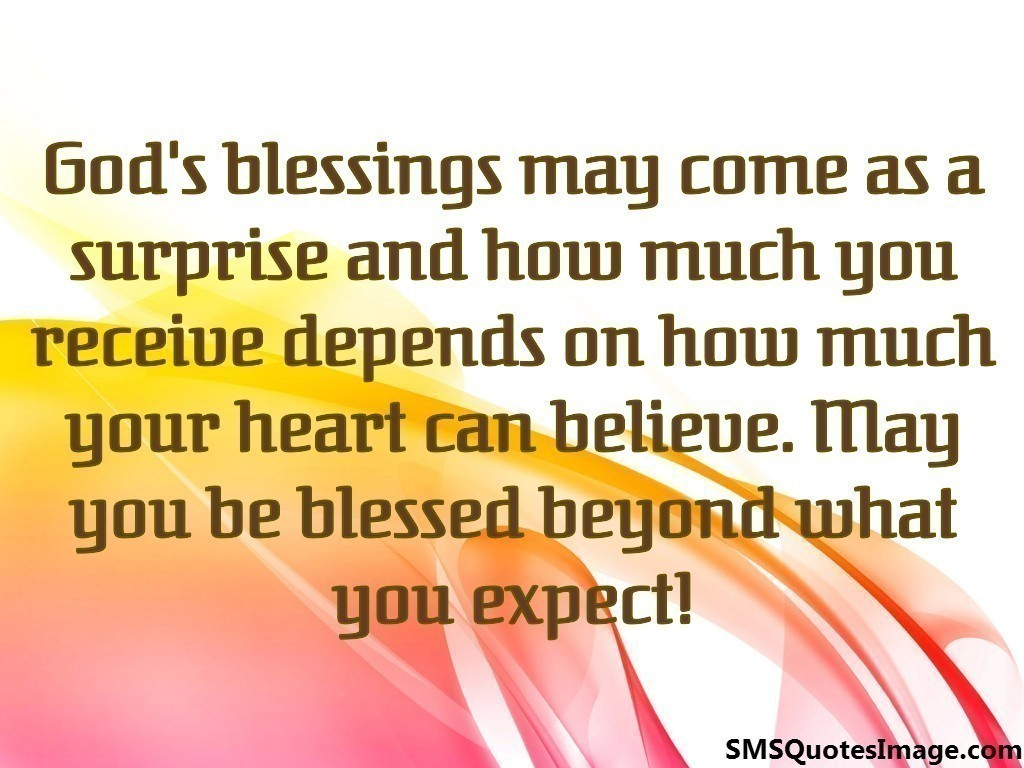 God's blessings may come as