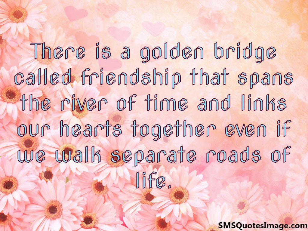 Golden bridge called friendship