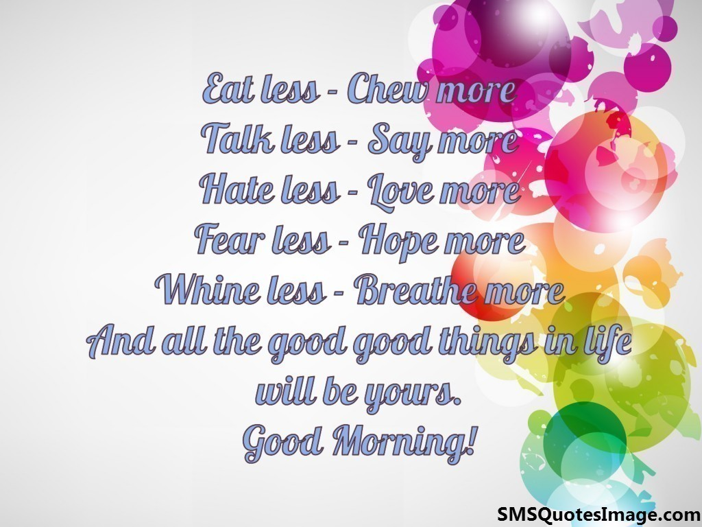 Love And Hate Quotes Hate Less  Love More  Good Morning  Sms Quotes Image