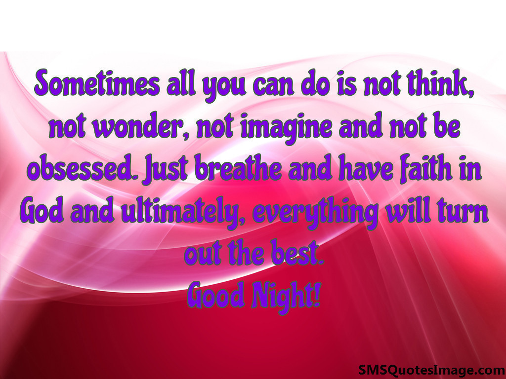 Faith In God Quotes Have Faith In God  Good Night  Sms Quotes Image