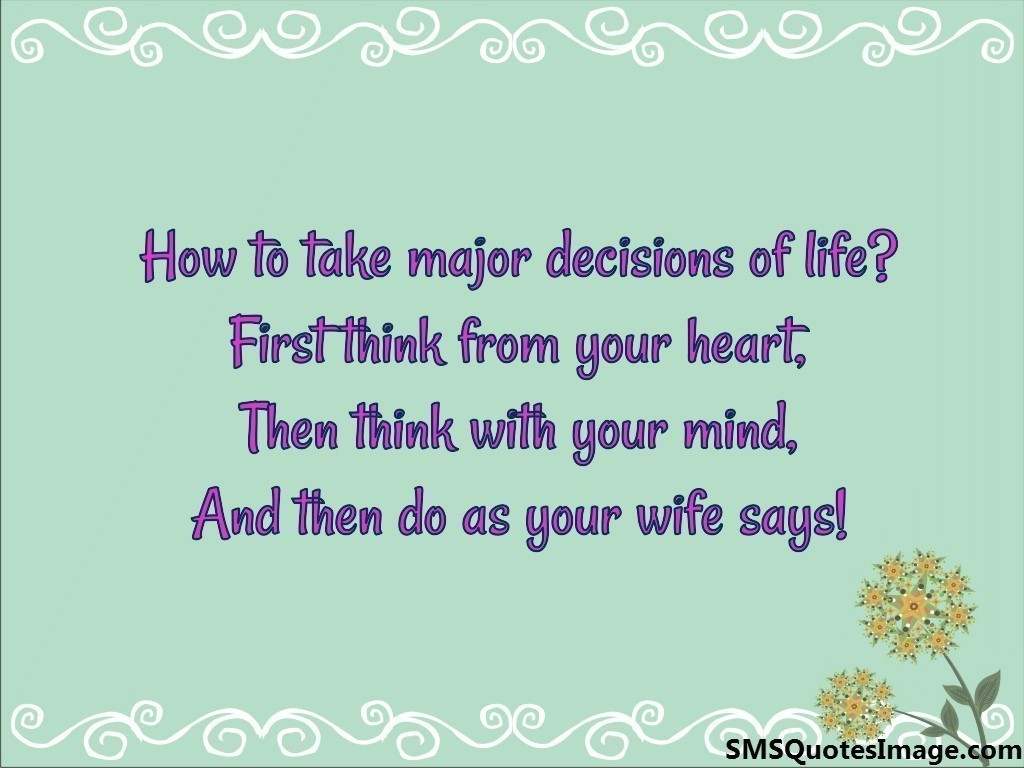 How to take major decisions