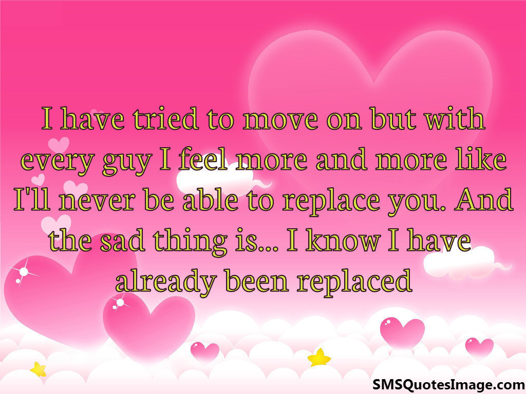 I Have Tried To Move On Love Sms Quotes Image