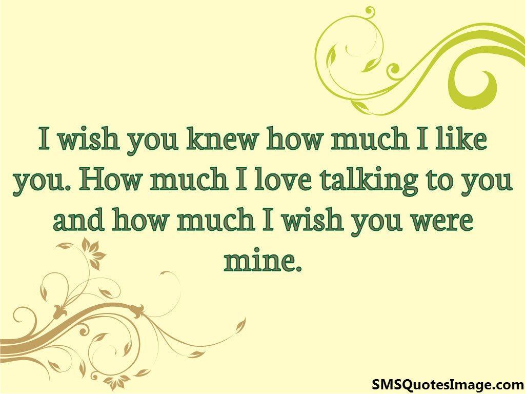I Wish You Were Mine Flirt Sms Quotes Image