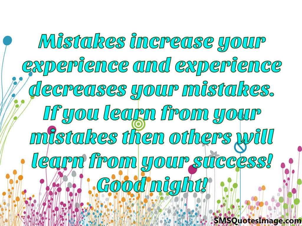 If you learn from your mistakes