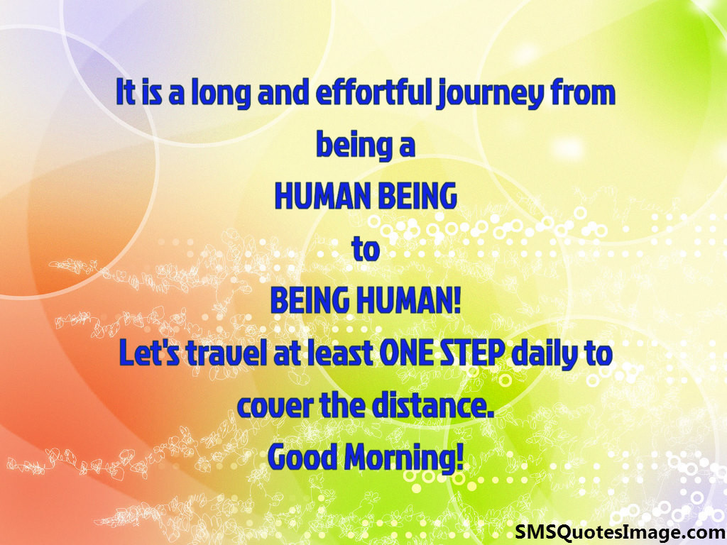 It is a long and effortful journey