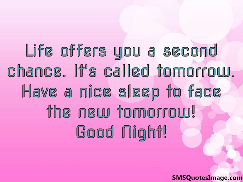 Good Quote About Life Life Offers You A Second Chance  Good Night  Sms Quotes Image