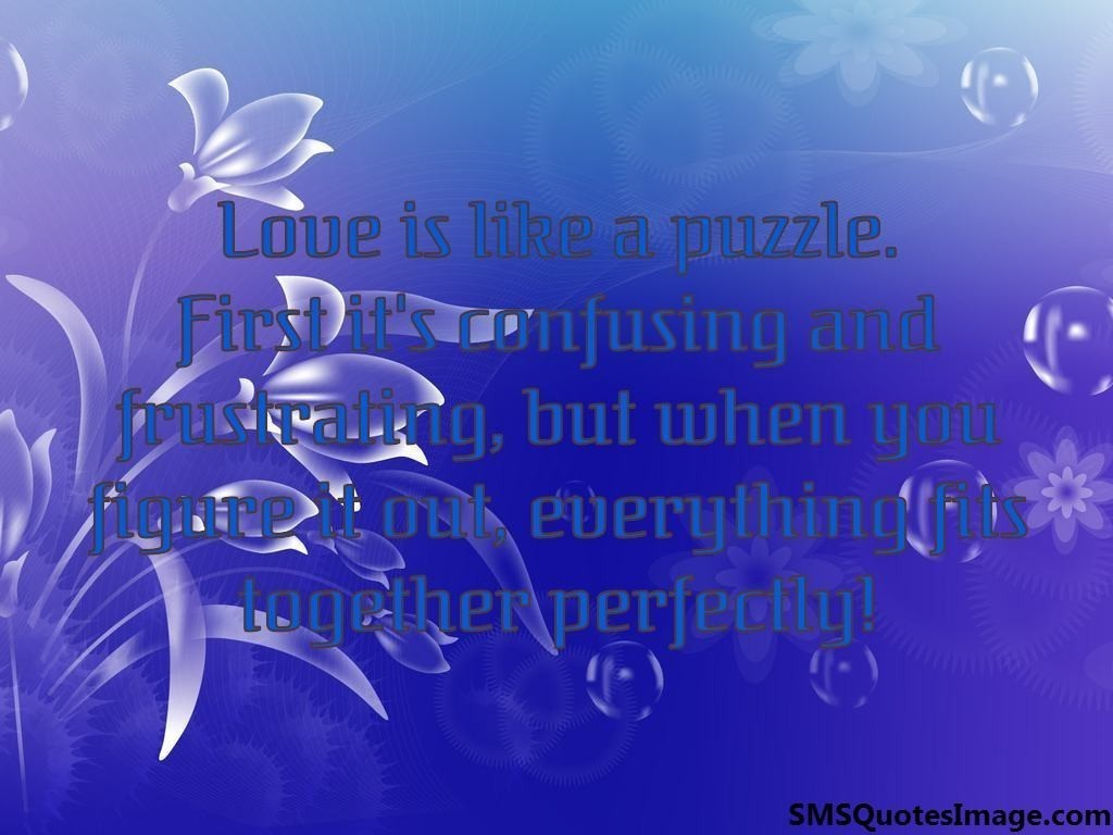 Quote Love Is Like Puzzle Pieces