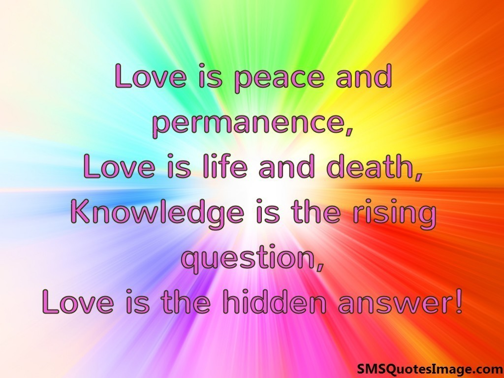 Love is peace and permanence