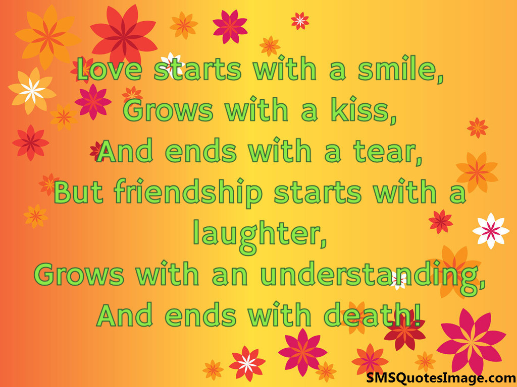 Quotes About Smile And Friendship Love Starts With A Smile  Friendship  Sms Quotes Image