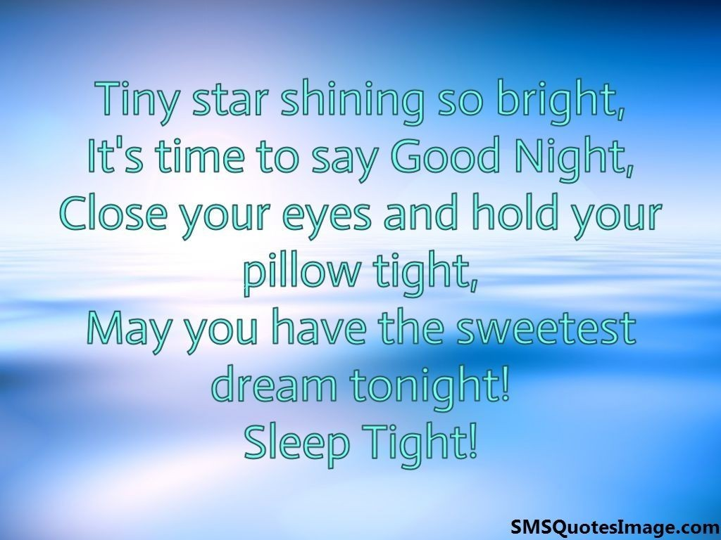 May you have the sweetest dream