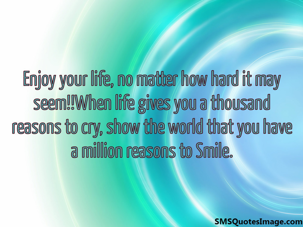 Million reasons to Smile