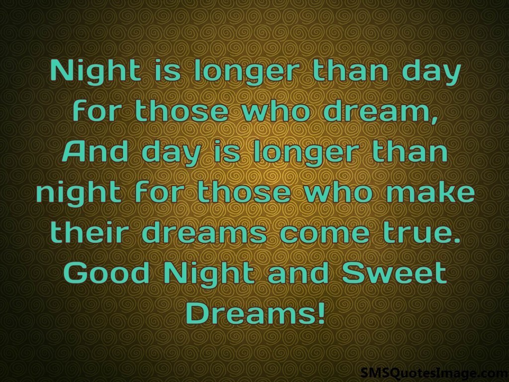 Night is longer than day for those