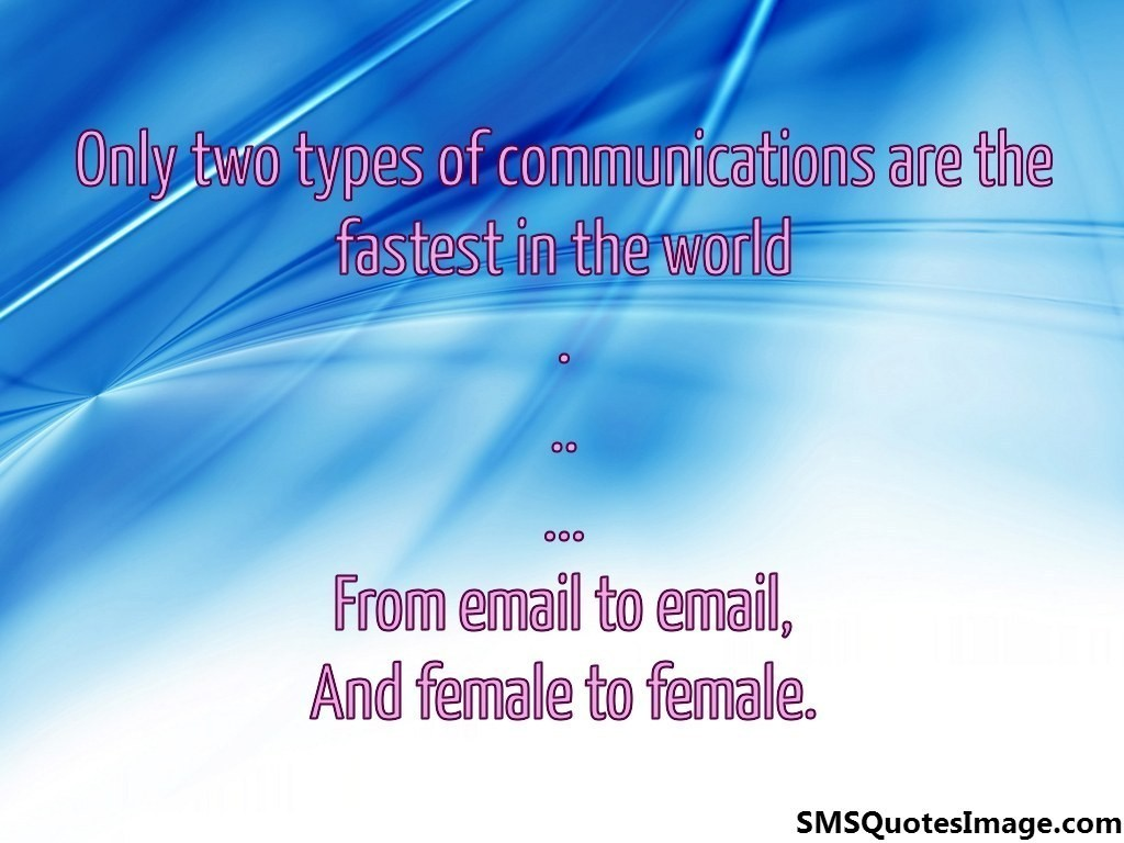 Only two types of communications
