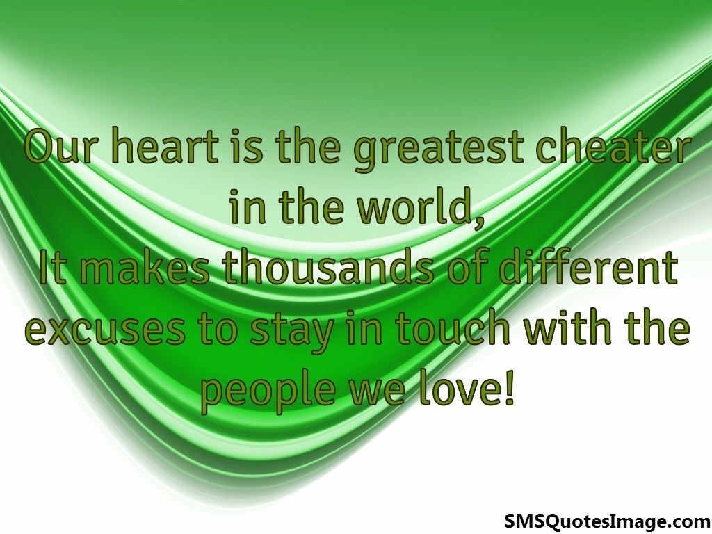Our heart is the greatest cheater