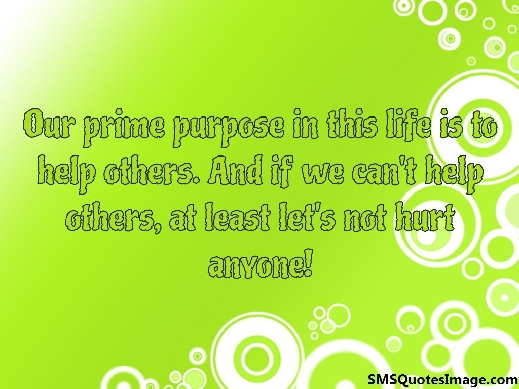 Our prime purpose in this life