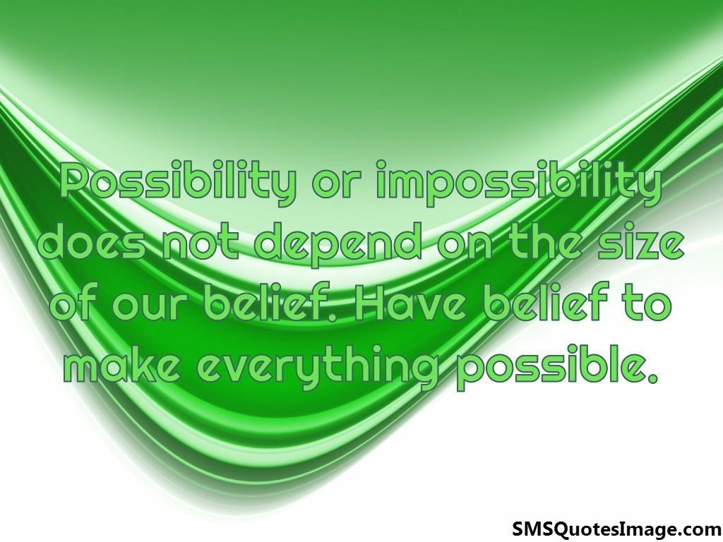 Possibility or impossibility