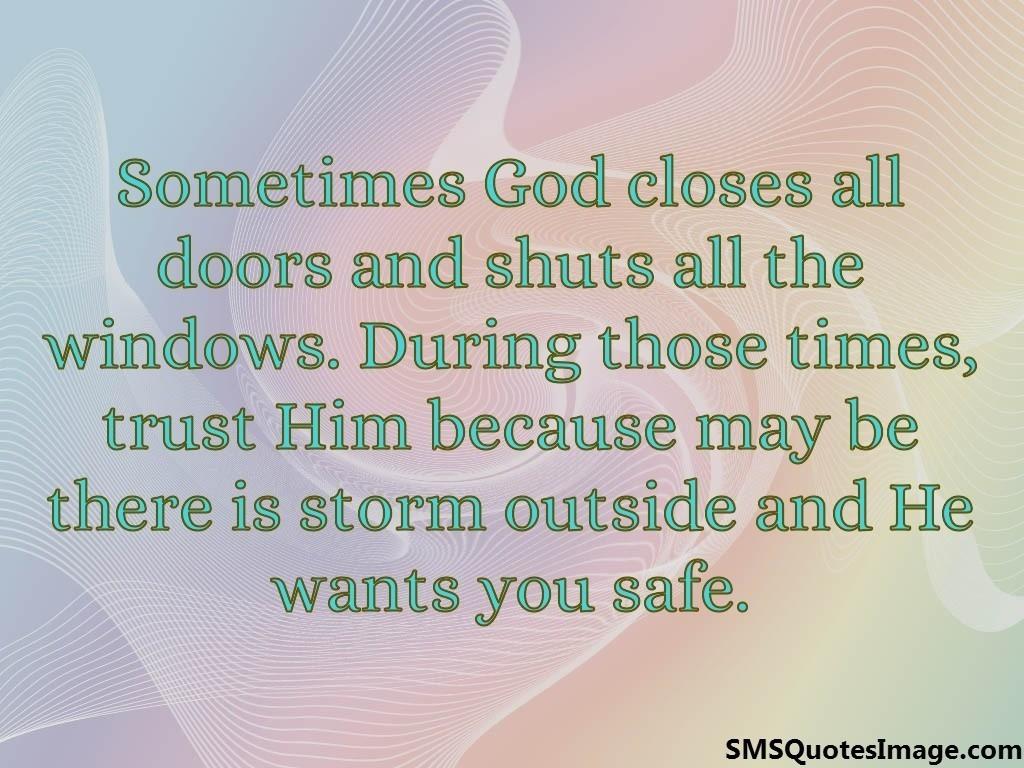 God Closes One Door Quote When God Closes A Door Somewhere He