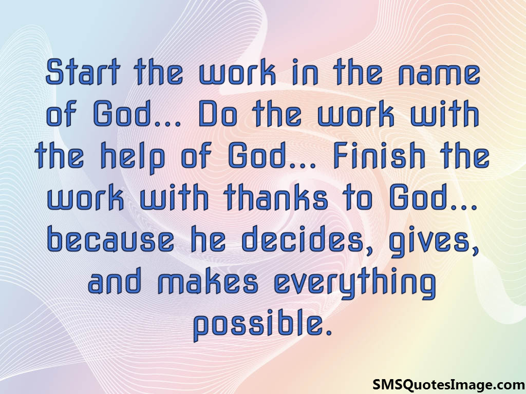 Start the work in the name of God