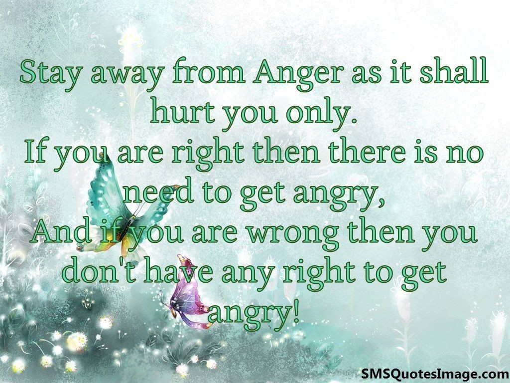 Stay away from Anger