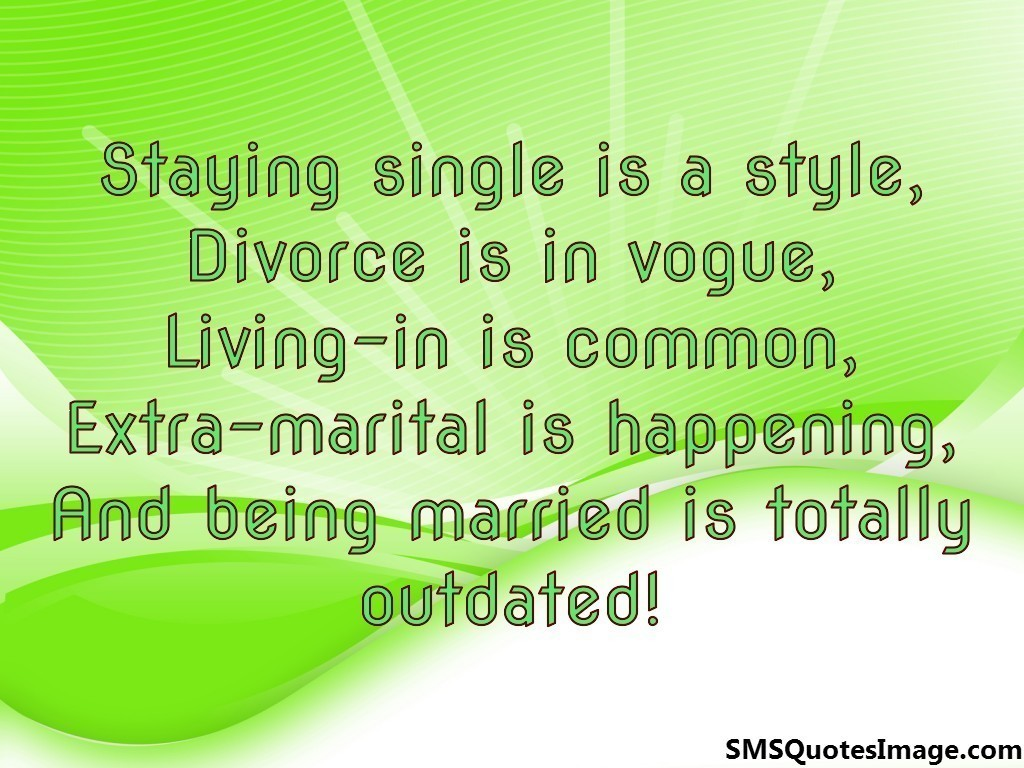http://smsquotesimage.com/image/sms-quote-staying-single-is-a-style.jpg
