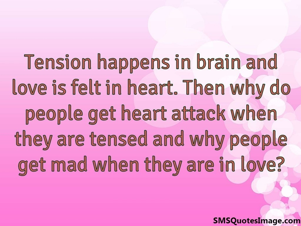 Tension happens in brain