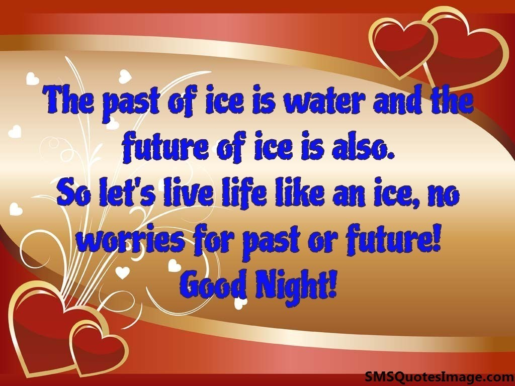 The past of ice is water