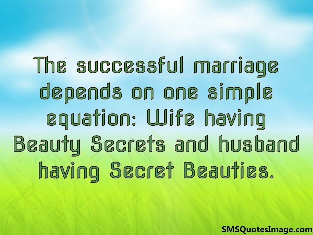 The successful marriage depends
