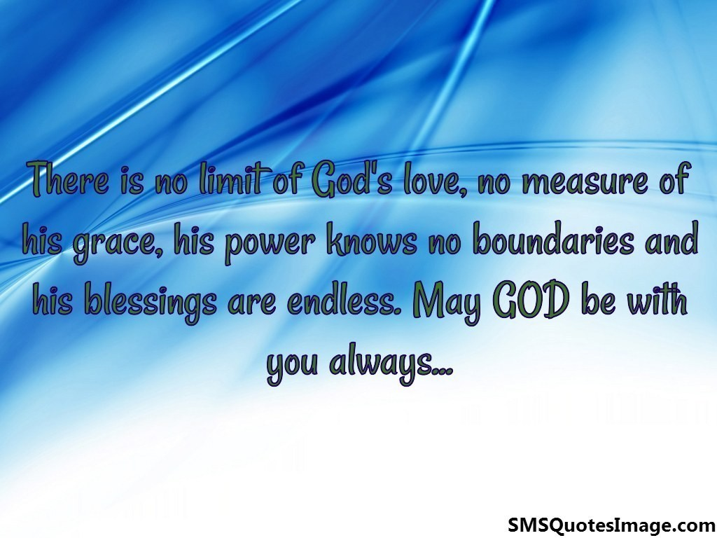 There is no limit of God's love